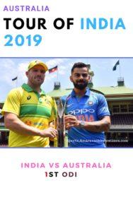 India vs Australia 1st ODI - Australia tour of India 2019