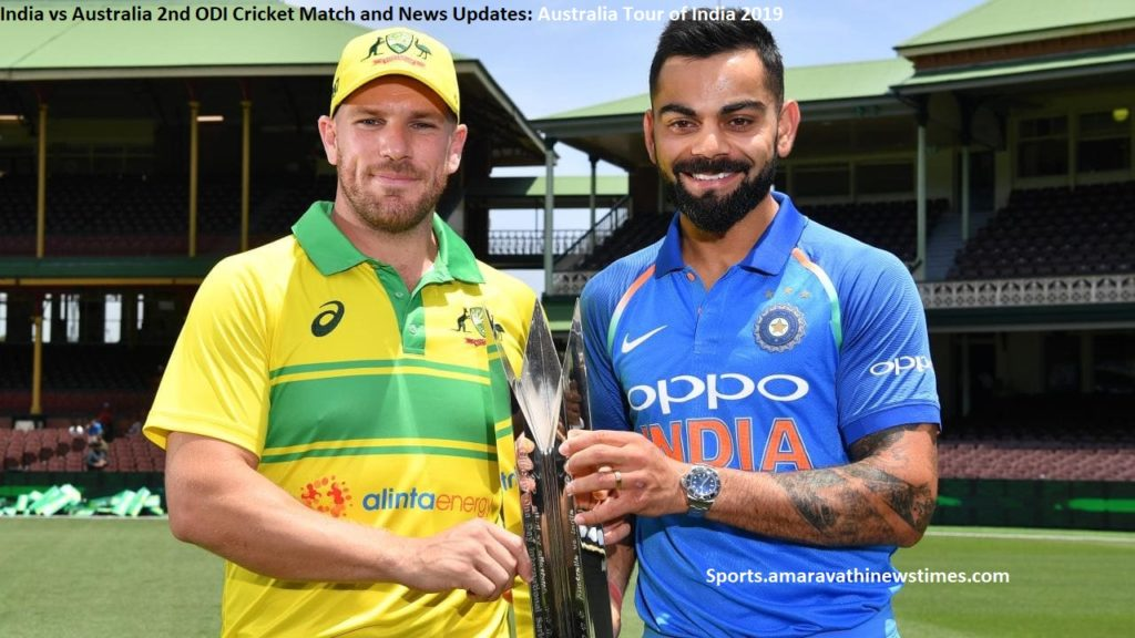 India vs Australia 2nd ODI Cricket Match and News Updates: Australia Tour of India 2019