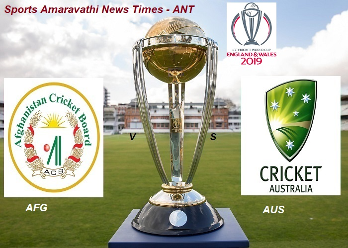 ICC World Cup Cricket 2019 | Afghanistan(AFG) vs Australia(AUS) Match 4 Cricket News Updates