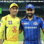 MI vs CSK 1st Match | Dream11 IPL 2020 T20 Cricket News Updates