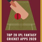 Top 20 IPL Fantasy Cricket Apps and Sites 2020 in India to Play and Win Cash Daily